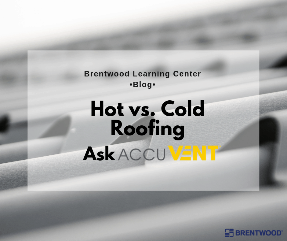 Hot Vs Cold Roofing A Guide To Attic Efficiency